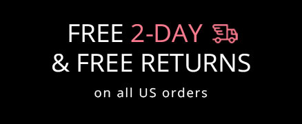 Free Shipping + Free 30 Days Returns and Exchanges