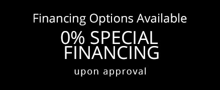 Financing Options Available 0% Special Financing